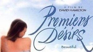 Первые желания / Premiers desirs / First Desires / Erste Sehnsucht (1984)