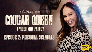 Girls Way - Cougar Queen: A Tiger King Parody - Personal Scandals
